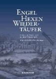 Engel, Hexen, Wiedertäufer - Historische Geschichten aus dem Münsterland.