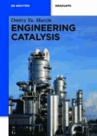 Engineering Catalysis.