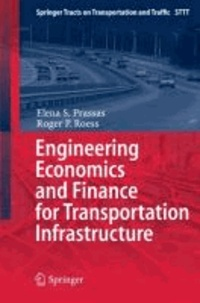 Engineering Economics and Finance for Transportation Infrastructure.