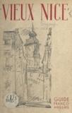 Enginger et Raymond Moretti - Vieux-Nice - Guide franco-anglais.