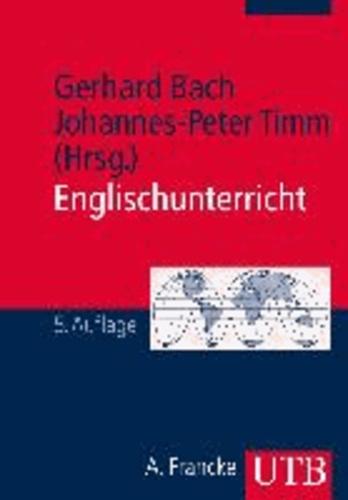 Englischunterricht - Grundlagen und Methoden einer handlungsorientierten Unterrichtspraxis.