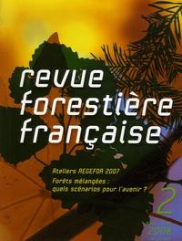 Guy Landmann et Erwin Dreyer - Revue forestière française N° 2, Mars-Avril 200 : Ateliers REGEFOR 2007 - Forêts mélangées : quels scénarios pour l'avenir ?.