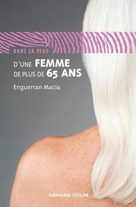 Enguerran Macia - Dans la peau d'une femme de plus de 65 ans.