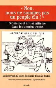 """Enguerran Massis - """"Non, nous ne sommes pas un peuple élu !"""" - Sionisme et antisémitisme dans les années trente : la doctrine du Bund polonais dans les textes."""