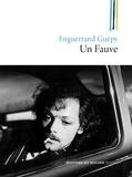 Enguerrand Guépy - Un Fauve.