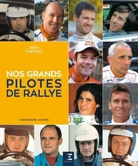 Enguerrand Lecesne - Nos grands pilotes de rallye.