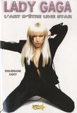 Enguerrand Sabot - Lady Gaga - L'art d'être une star.