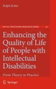 Ralph Kober - Enhancing the Quality of Life of People with Intellectual Disabilities - From Theory to Practice.