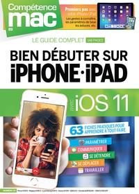 Christopher Schmitt - Compétence Mac N° 57 : Bien débuter sur iPhone et iPad avec iOS 11.