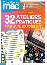 Christophe Schmitt et Mikkel Franck - Compétence Mac N° 60 : 32 ateliers pratiques pour maîtriser votre Mac.