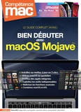 Christophe Schmitt - Compétence Mac N° 62 : Bien débuter sur macOS Mojave.
