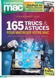 Christophe Schmitt - Compétence Mac N° 63 : 165 trucs & astuces pour maitriser votre Mac.