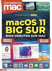 Christophe Schmitt - Compétence Mac N° 70 : MacOS 11 Big Sur - Bien débuter sur Mac.
