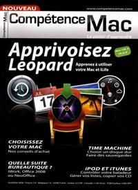 David Bosman et Audrey Couleau - Compétence Mac Tome 1, Avril-Mai 20 : Apprivoisez Leopard - Apprenez à utiliser votre Mac et iLife.