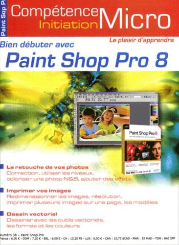 Jean-Luc Ernst - Compétence Micro  : Bien débuter avec Paint Shop Pro 8.