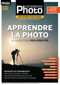 Pascale Brites - Compétence Photo Hors-série N° 9 : Apprendre la photo - Le guide pour bien débuter.