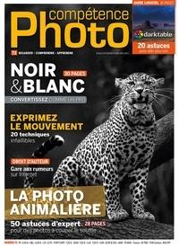 Gérald Vidamment - Compétence Photo N° 73 : Noir & Blanc - Convertissez comme un pro.