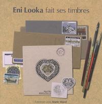 Eni Looka - Eni Looka fait ses timbres.