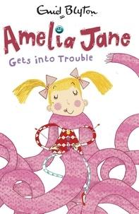 Enid Blyton - Amelia Jane Gets into Trouble - Book 3.