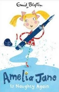 Enid Blyton - Amelia Jane is Naughty Again - Book 4.