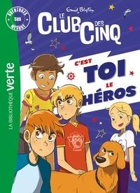 Enid Blyton - Aventures sur mesure  : Le Club des Cinq - C'est toi le héros !.