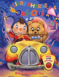 Enid Blyton et Tim Healey - Brave petit Oui-Oui.