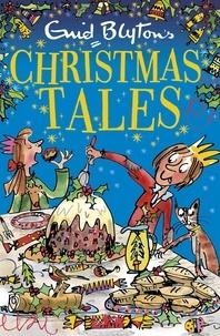 Enid Blyton - Enid Blyton's Christmas Tales.