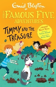 Enid Blyton - Famous Five Colour Short Stories: Timmy and the Treasure.