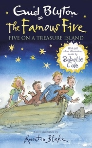 Enid Blyton et Babette Cole - Five on a Treasure Island - Book 1 Full colour illustrated edition.