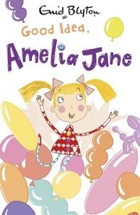 Enid Blyton - Good Idea, Amelia Jane! - Book 5.