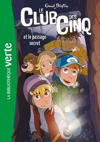 Enid Blyton - Le Club des Cinq 02 - Le Club des Cinq et le passage secret.