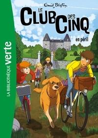 Enid Blyton - Le Club des Cinq 05 - Le Club des Cinq en péril.