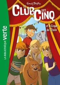 Enid Blyton - Le Club des Cinq 06 - Le Club des Cinq et le cirque de l'étoile.