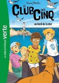 Enid Blyton - Le Club des Cinq 11 - Le Club des Cinq au bord de la mer.
