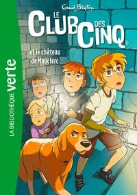 Enid Blyton - Le Club des Cinq 12 - Le Club des Cinq et le château de Mauclerc.