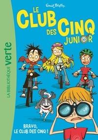 Enid Blyton - Le Club des Cinq Junior Tome 5 : Bravo, le Club des Cinq.