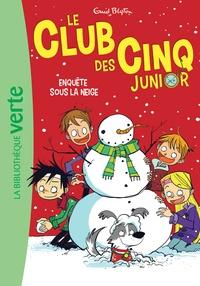 Enid Blyton - Le Club des Cinq Junior Tome 8 : Enquête sous la neige.