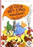 Enid Blyton - Le Club des Cinq  : Le Club des Cinq en randonnée.