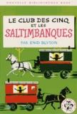 Enid Blyton - Le Club des Cinq  : Le Club des Cinq et les saltimbanques.