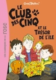 Enid Blyton - Le Club des Cinq Tome 1 : Le Club des Cinq et le trésor de l'île.