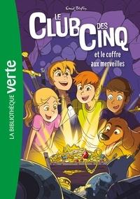 Enid Blyton - Le Club des Cinq Tome 18 : Le Club des Cinq et le coffre aux merveilles.