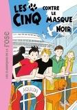 Enid Blyton et Claude Voilier - Le Club des Cinq Tome 27 : Les cinq contre le masque noir.