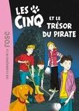 Enid Blyton et Claude Voilier - Le Club des Cinq Tome 41 : Les Cinq et le trésor du pirate.