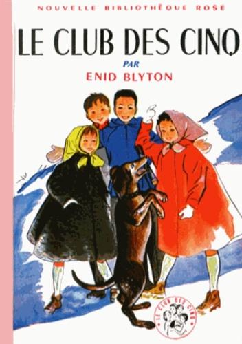 Enid Blyton - Le Club des Cinq  : .