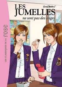 Enid Blyton - Les jumelles Tome 2 : Les jumelles ne sont pas des anges.