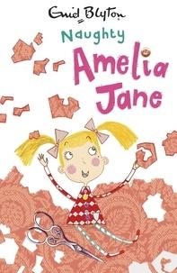 Enid Blyton - Naughty Amelia Jane! - Book 1.