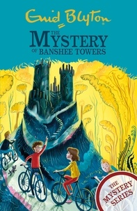 Enid Blyton - The Mystery of Banshee Towers - Book 15.