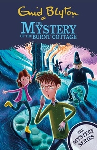 Enid Blyton - The Mystery of the Burnt Cottage - Book 1.
