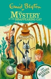 Enid Blyton - The Mystery of the Disappearing Cat - Book 2.