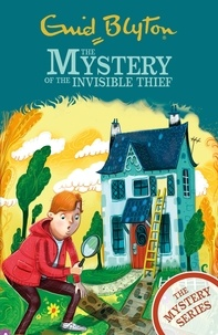 Enid Blyton - The Mystery of the Invisible Thief - Book 8.